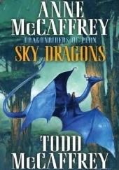 Okładka książki Sky Dragons Anne McCaffrey,Todd McCaffrey