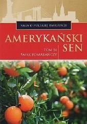 Okładka książki Smak pomarańczy Marian Piotr Rawinis