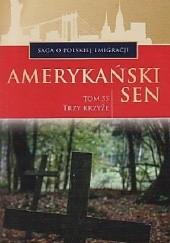 Okładka książki Trzy krzyże Marian Piotr Rawinis