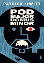 Okładka książki Podmajordomus Minor Patrick DeWitt
