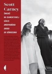 Okładka książki Śmierć na Diamentowej Górze. Amerykańska droga do oświecenia Scott Carney
