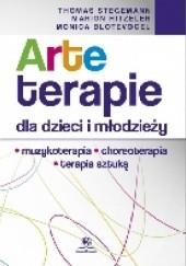 Okładka książki Arteterapie dla dzieci i młodzieży Thomas Stegemann