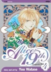 Okładka książki Alice 19th, Vol. 4: Unrequited Love Yū Watase