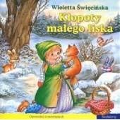 Okładka książki Kłopoty małego liska Wioletta Święcińska
