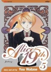 Okładka książki Alice 19th, Vol. 5: Jealousy Yū Watase