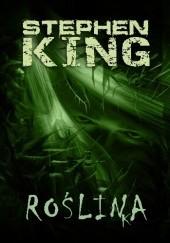 Okładka książki Roślinka Stephen King