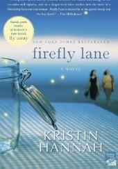 Okładka książki Firefly Lane Kristin Hannah
