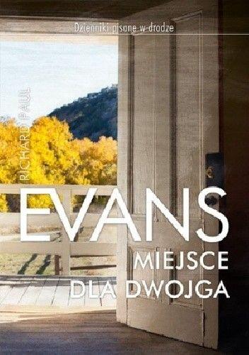 Okładka książki Miejsce dla dwojga Richard Paul Evans