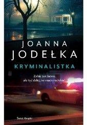 Okładka książki Kryminalistka Joanna Jodełka