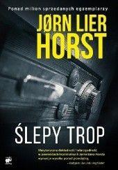 Okładka książki Ślepy trop Jørn Lier Horst