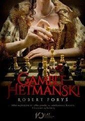 Okładka książki Gambit hetmański Robert Foryś