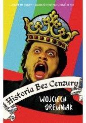 Okładka książki Historia bez cenzury Wojciech Drewniak