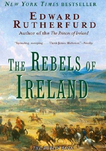 Okładka książki The Rebels of Ireland Edward Rutherfurd