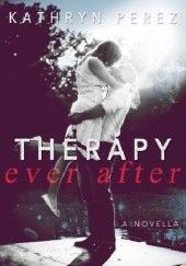 Okładka książki Therapy Ever After Kathryn Perez