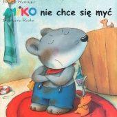 Okładka książki Miko nie chce się myć! Brigitte Weninger,Stephanie Roehe