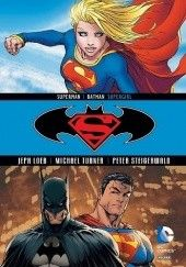Okładka książki Superman / Batman: Supergirl Jeph Loeb, Michael Turner, Peter Steigerwald
