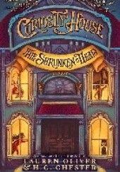 Okładka książki The Shrunken head Lauren Oliver,H.C. Chester
