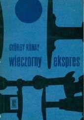 Okładka książki Wieczorny ekspres Rónay Gyorgy
