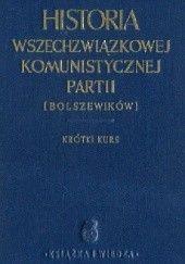 Okładka książki Historia Wszechzwiązkowej Komunistycznej Partii (bolszewików). Krótki kurs. Józef Stalin