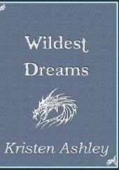 Okładka książki Wildest dreams Kristen Ashley
