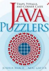 Okładka książki Java Puzzlers: Traps, Pitfalls, and Corner Cases Joshua Bloch,Neal Gafter