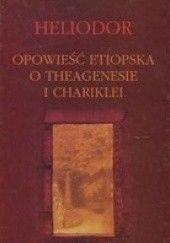 Okładka książki Opowieść etiopska o Theagenesie i Chariklei Heliodor z Emesy