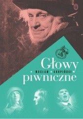 Okładka książki Głowy piwniczne Wacław Krupiński