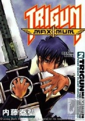 Okładka książki Trigun Maximum Volume 2: Death Blue Yasuhiro Nightow