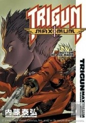 Okładka książki Trigun Maximum Volume 4: Bottom of the Dark Yasuhiro Nightow