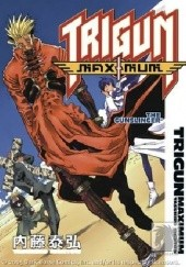 Okładka książki Trigun Maximum Volume 6: The Gunslinger Yasuhiro Nightow
