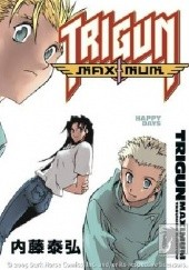 Okładka książki Trigun Maximum Volume 7: Happy Days Yasuhiro Nightow