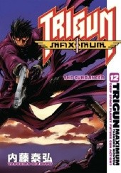 Okładka książki Trigun Maximum Volume 12: The Gunslinger Yasuhiro Nightow