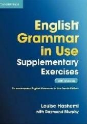 Okładka książki English Grammar in Use. Suplementary Exercises. Intermediate Raymond Murphy,Louise Hashemi