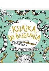 Okładka książki Książka do bazgrania. Oko w oko z potworami Inka Vigh