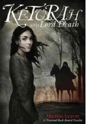 Okładka książki Keturah and Lord Death Martine Leavitt