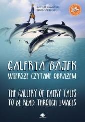 Okładka książki Galeria bajek. Wiersze czytane obrazem Rafał Olbiński,Michał Zawadka
