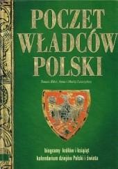 Okładka książki Poczet władców Polski Tomasz Biber,Anna Leszczyńska,Maciej Leszczyński