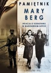 Okładka książki Pamiętnik Mary Berg. Relacja o dorastaniu w warszawskim getcie Mary Berg