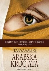 Okładka książki Arabska krucjata Tanya Valko