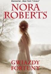 Okładka książki Gwiazdy fortuny Nora Roberts