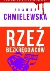 Okładka książki Rzeź bezkręgowców Joanna Chmielewska