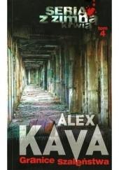 Okładka książki Granice szaleństwa Alex Kava