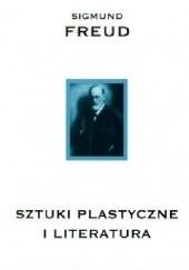 Okładka książki Sztuki plastyczne i literatura Sigmund Freud