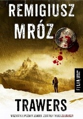 Okładka książki Trawers Remigiusz Mróz