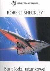 Okładka książki Bunt łodzi ratunkowej Robert Sheckley