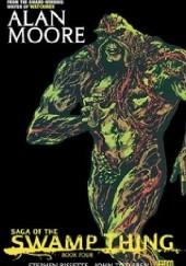 Okładka książki Saga of the Swamp Thing. Book Four Alan Moore,Steve Bissette,John Totleben,Stan Woch