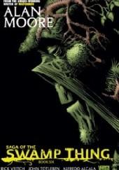 Okładka książki Saga of the Swamp Thing. Book Six Alan Moore,Alfredo Alcala,John Totleben,Rick Veitch
