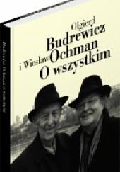 Okładka książki O wszystkim Olgierd Budrewicz