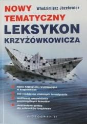 Okładka książki Nowy tematyczny leksykon krzyżówkowicza Włodzimierz Józefowicz
