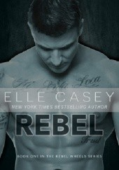 Okładka książki Rebel Elle Casey
